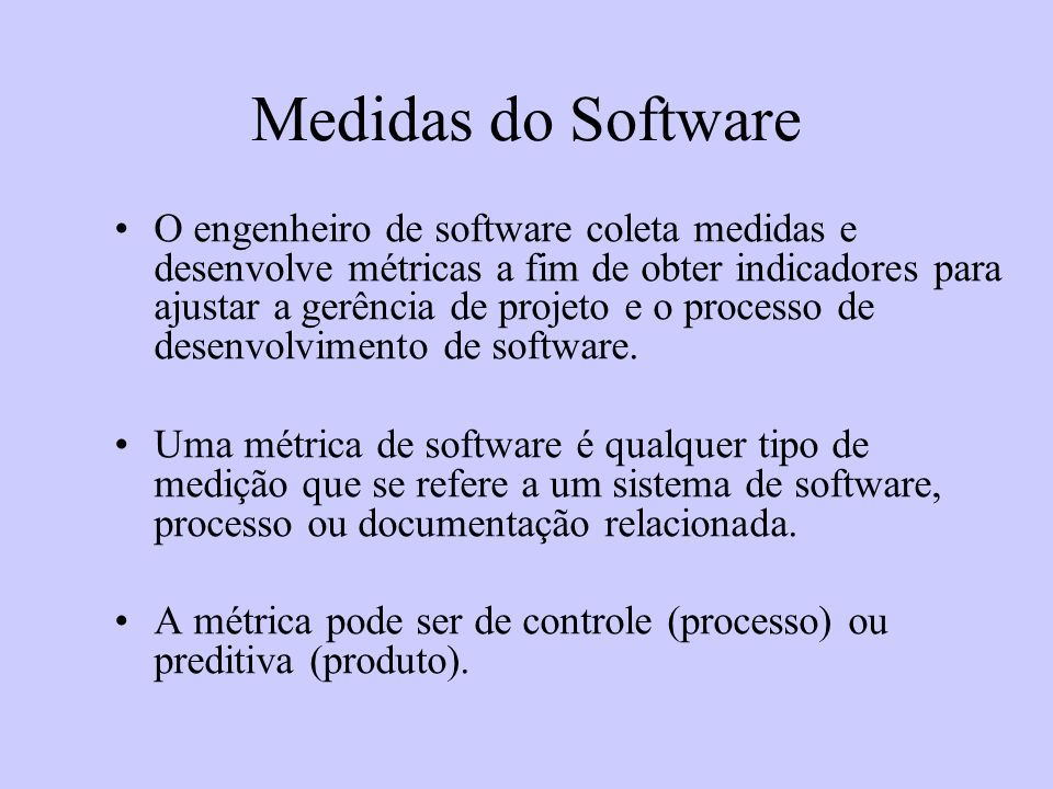 Medidas do Software