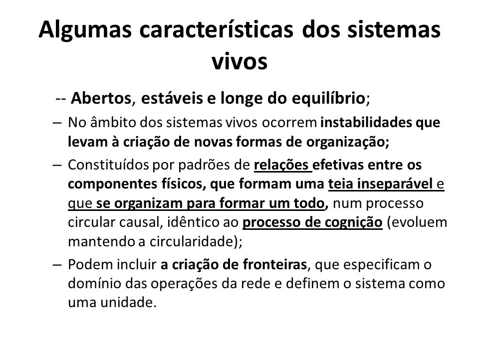 Algumas características dos sistemas vivos