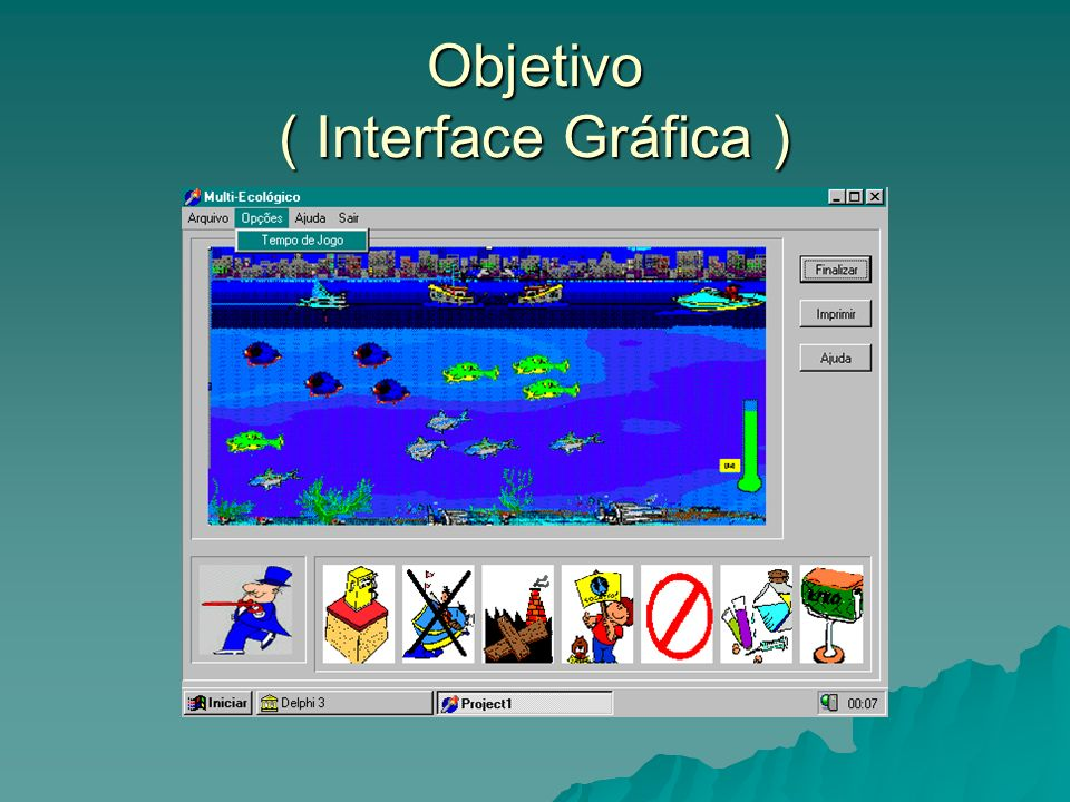 Objetivo ( Interface Gráfica )