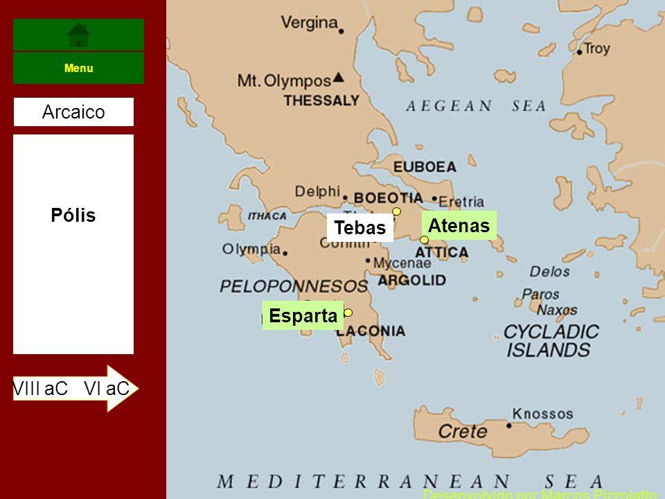 Arcaico Pólis Atenas Tebas Esparta VIII aC VI aC