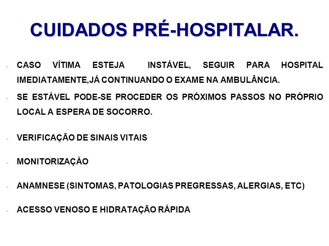 CUIDADOS PRÉ-HOSPITALAR.