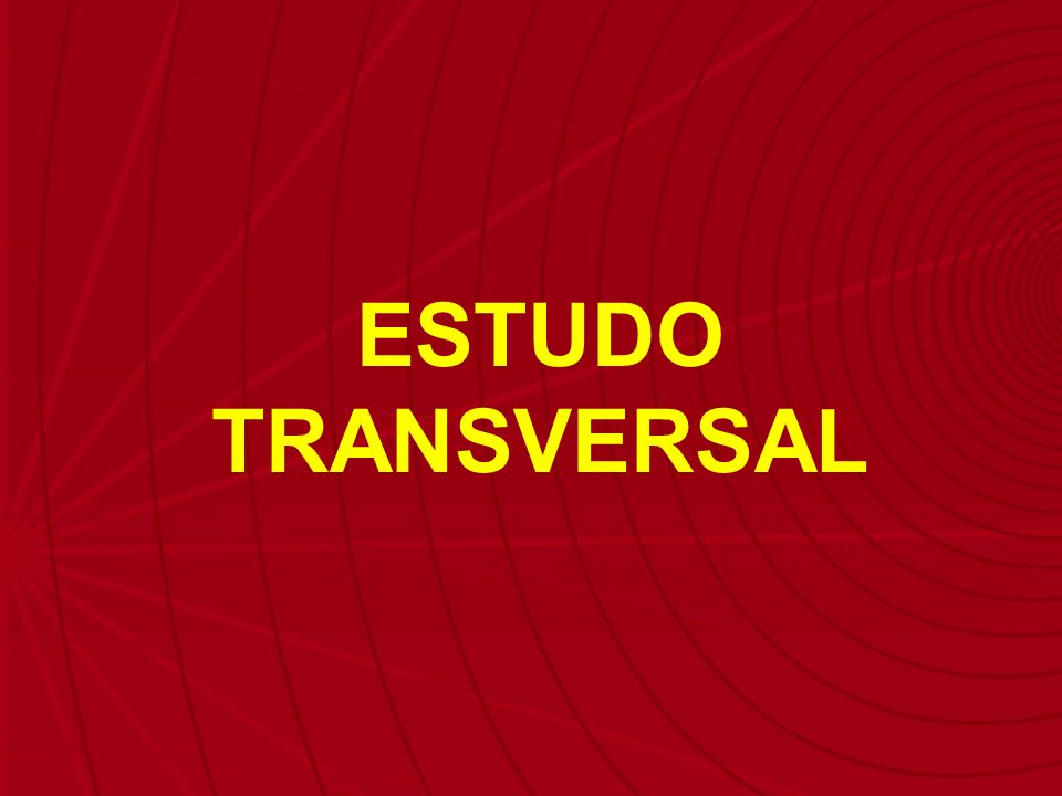 ESTUDO TRANSVERSAL