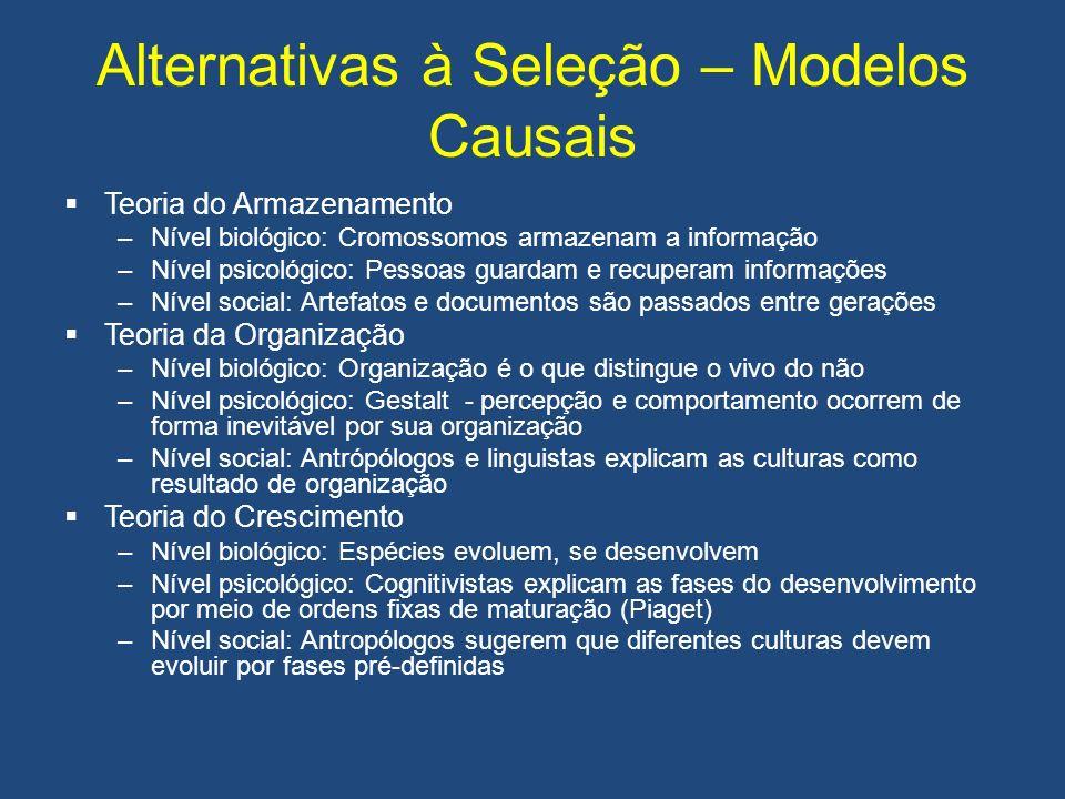 Alternativas à Seleção – Modelos Causais