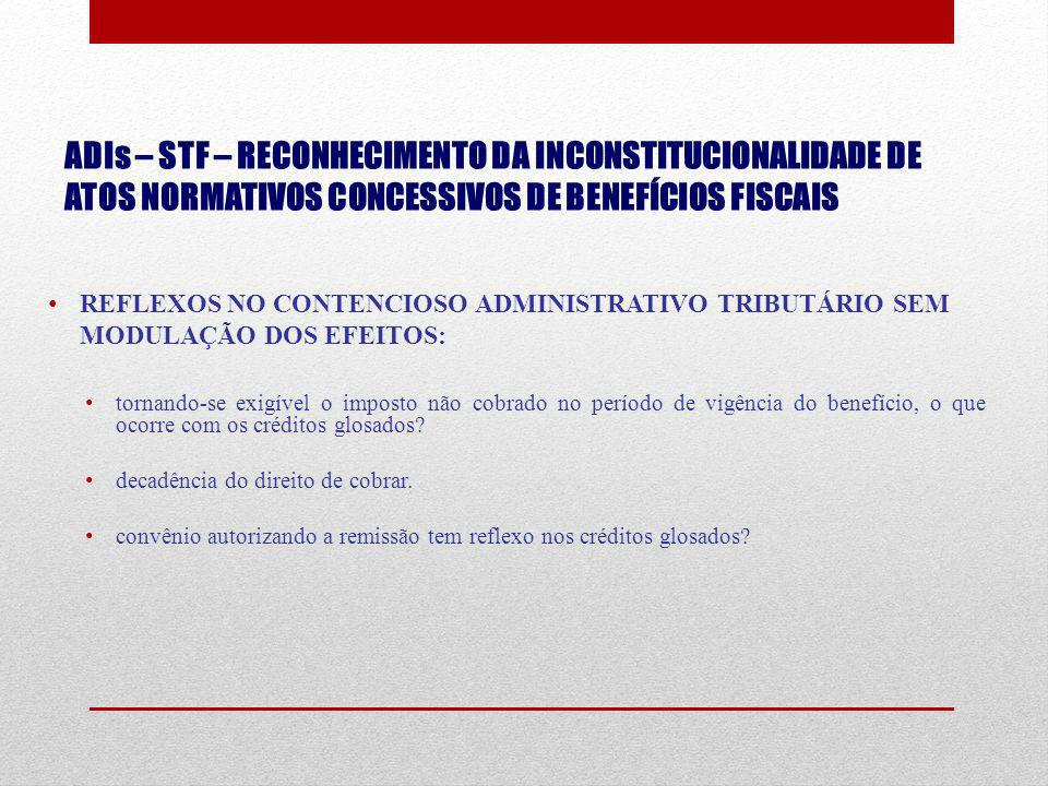 ADIs – STF – RECONHECIMENTO DA INCONSTITUCIONALIDADE DE ATOS NORMATIVOS CONCESSIVOS DE BENEFÍCIOS FISCAIS