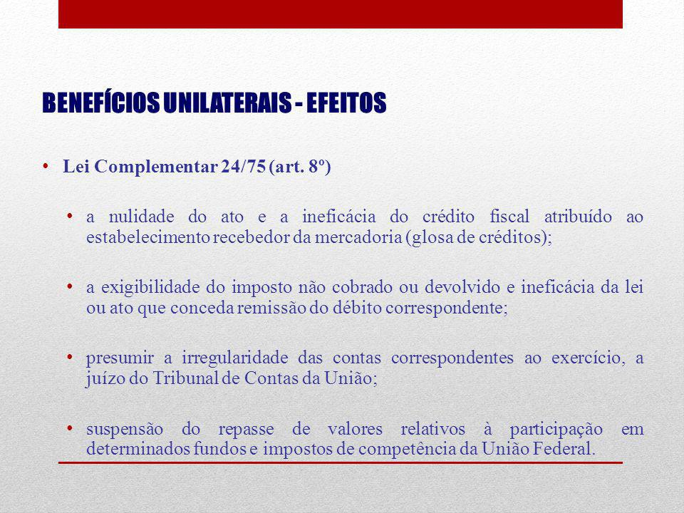 BENEFÍCIOS UNILATERAIS - EFEITOS