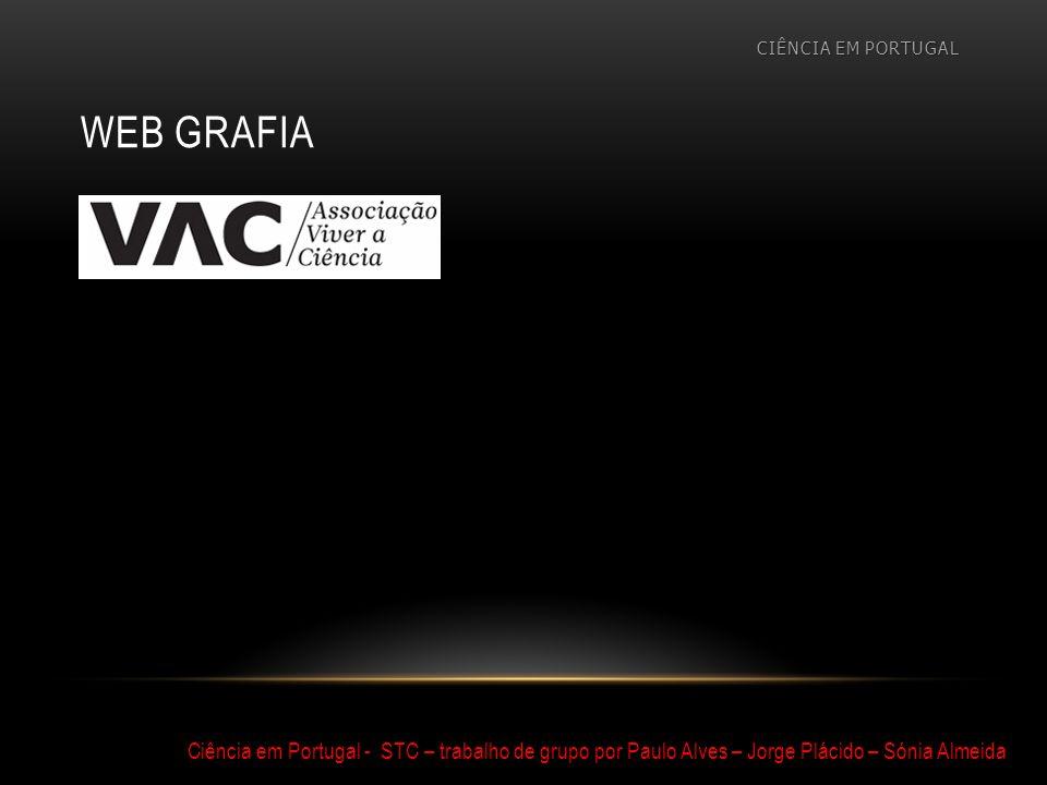 CIÊNCIA EM PORTUGAL web grafia.