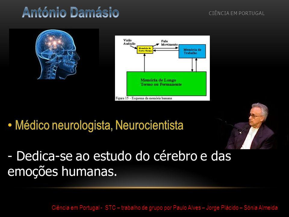 António Damásio Médico neurologista, Neurocientista