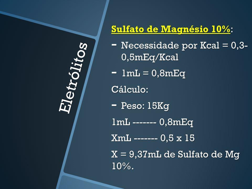 Eletrólitos Sulfato de Magnésio 10%: