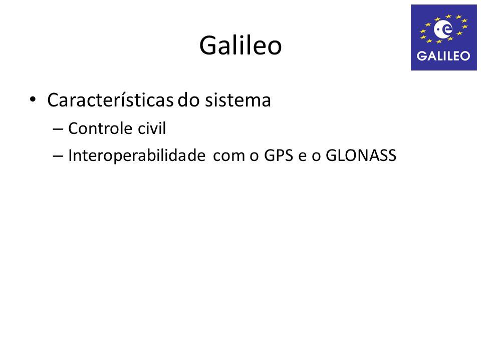 Galileo Características do sistema Controle civil
