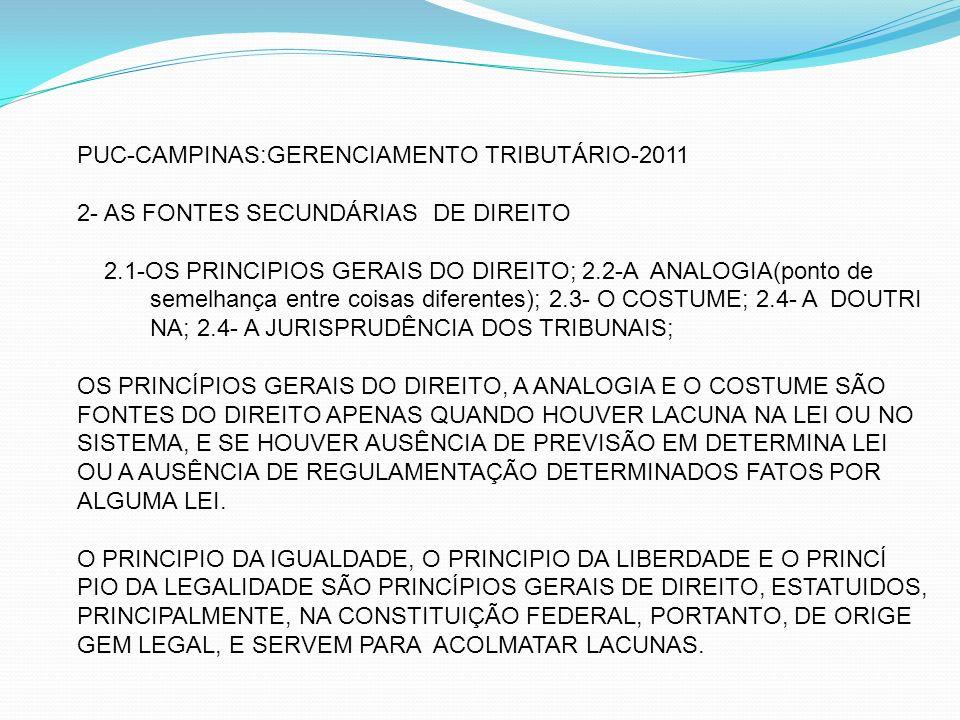 PUC-CAMPINAS:GERENCIAMENTO TRIBUTÁRIO-2011