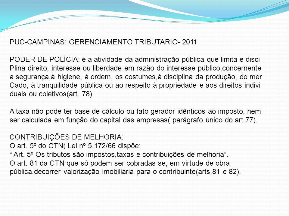 PUC-CAMPINAS: GERENCIAMENTO TRIBUTARIO- 2011