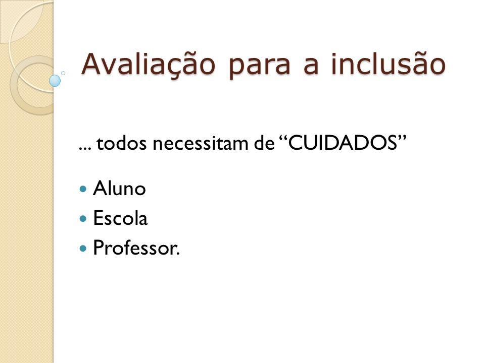 Avaliação para a inclusão