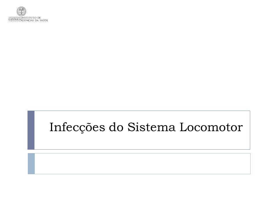 Infecções do Sistema Locomotor