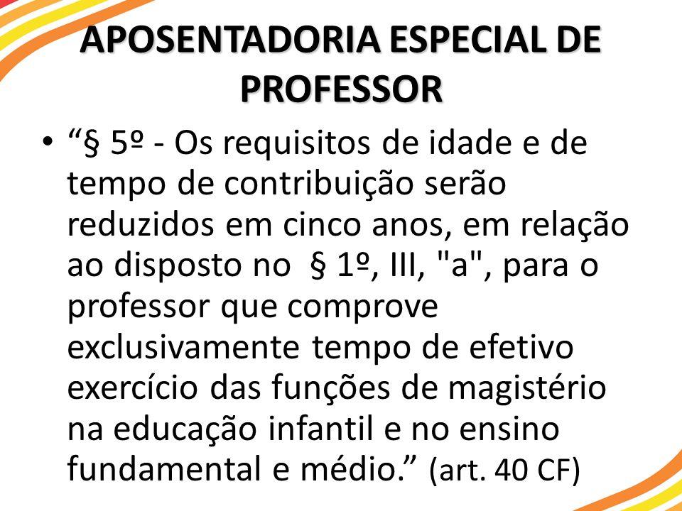 APOSENTADORIA ESPECIAL DE PROFESSOR