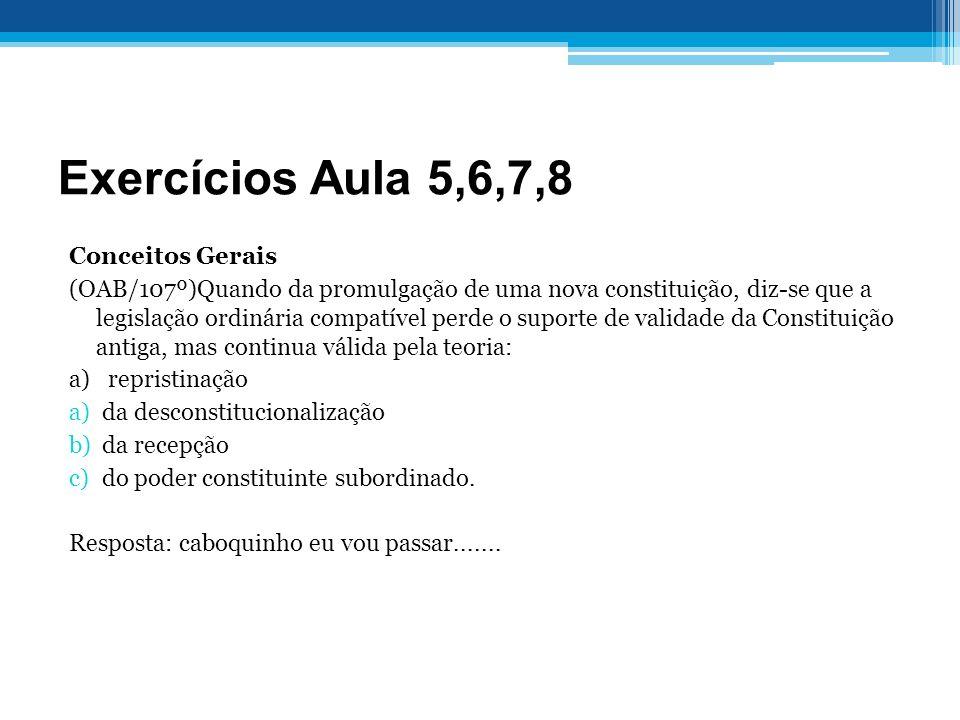 Exercícios Aula 5,6,7,8 Conceitos Gerais