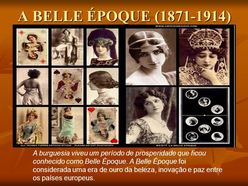 A BELLE ÉPOQUE (1871-1914)