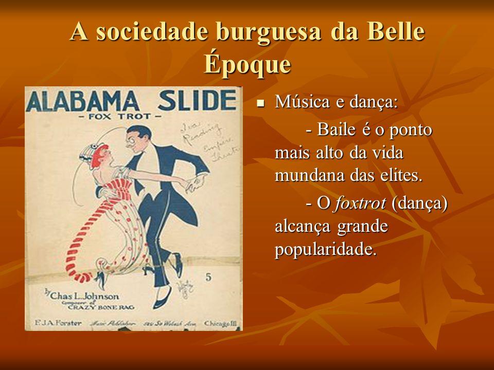 A sociedade burguesa da Belle Époque