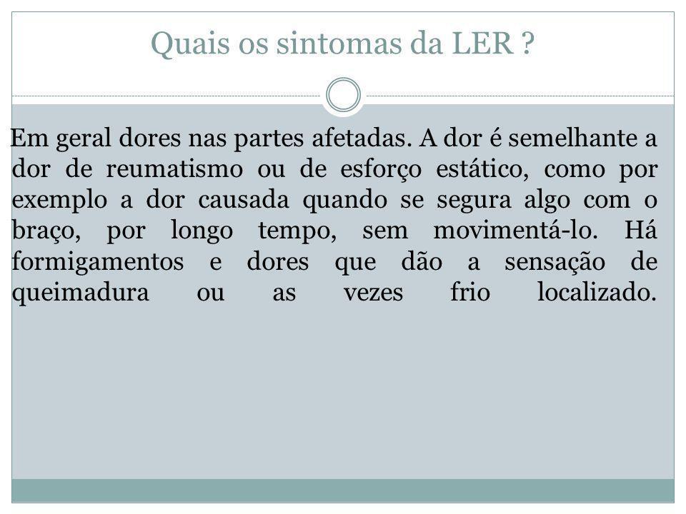 Quais os sintomas da LER