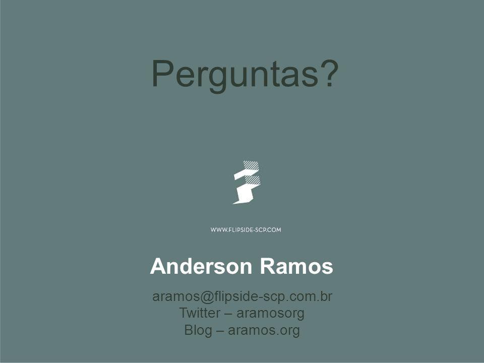 Perguntas Anderson Ramos aramos@flipside-scp.com.br