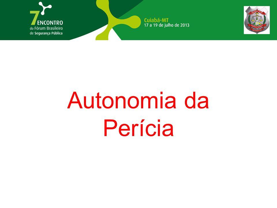 Autonomia da Perícia