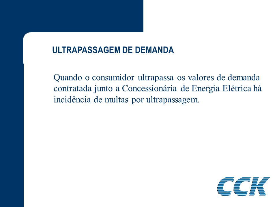 ULTRAPASSAGEM DE DEMANDA