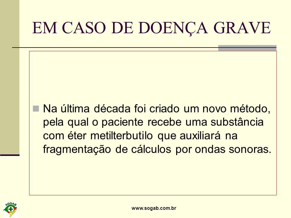 EM CASO DE DOENÇA GRAVE