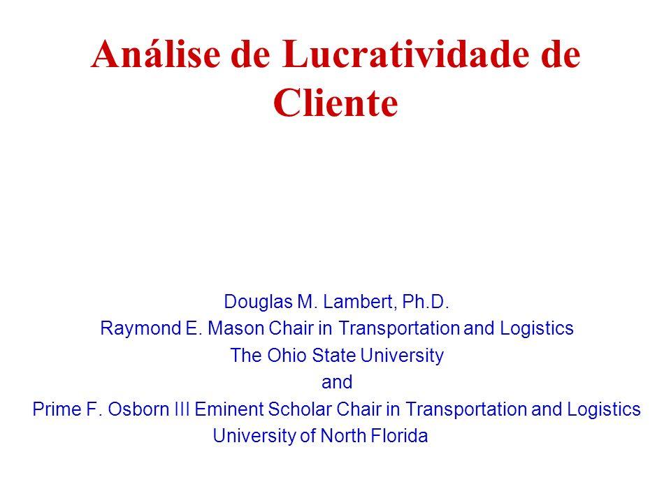 Análise de Lucratividade de Cliente