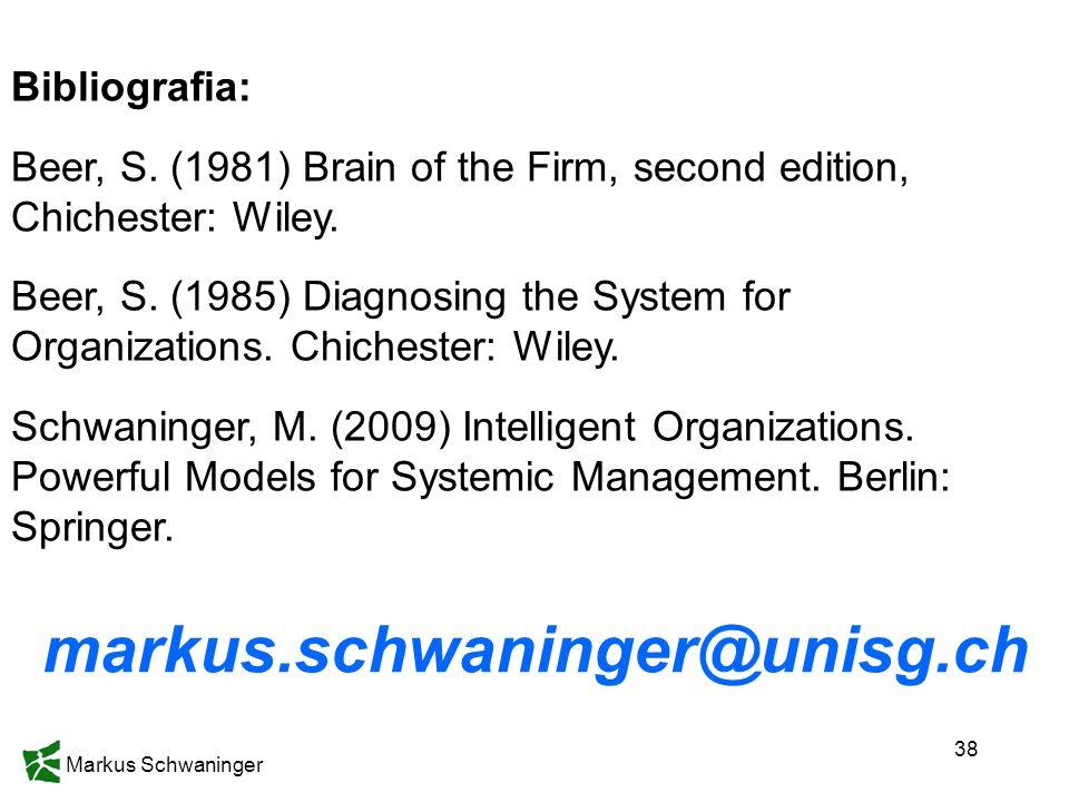 markus.schwaninger@unisg.ch Bibliografia: