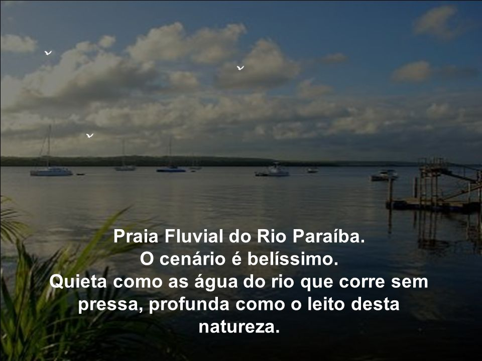 Praia Fluvial do Rio Paraíba.