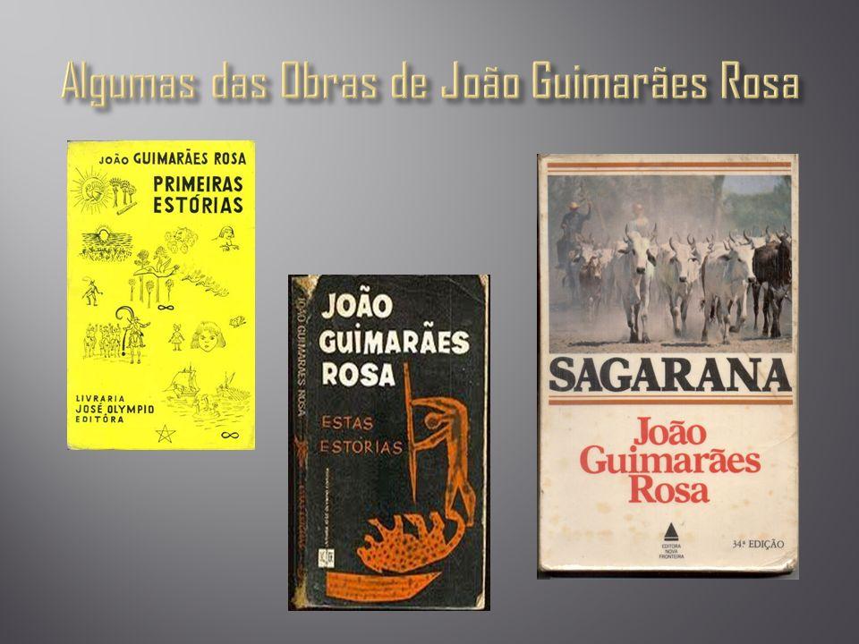 Algumas das Obras de João Guimarães Rosa