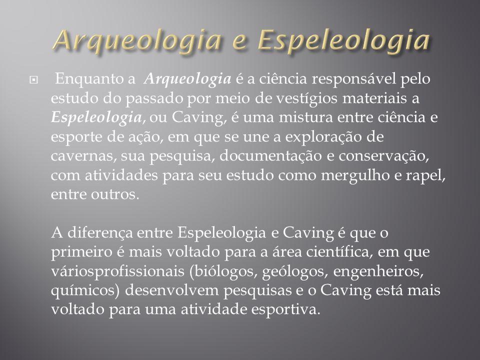 Arqueologia e Espeleologia