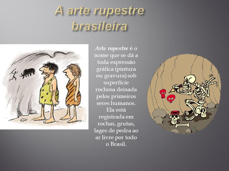 A arte rupestre brasileira