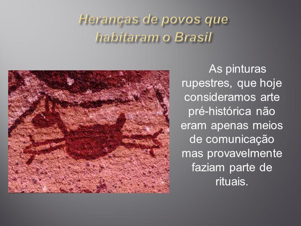 Heranças de povos que habitaram o Brasil