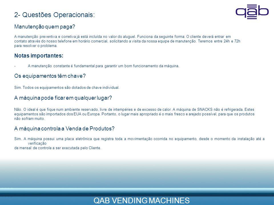 2- Questões Operacionais:
