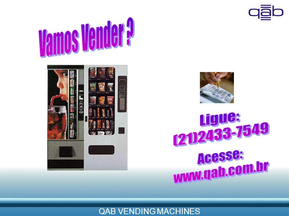 Vamos Vender Ligue: (21)2433-7549 Acesse: www.qab.com.br