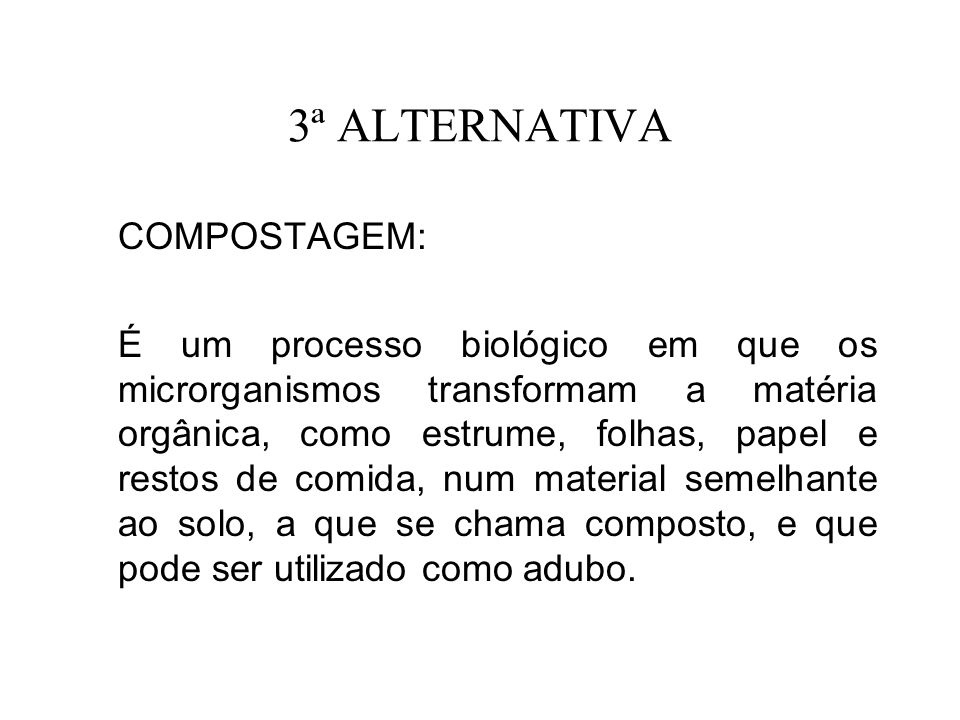 3ª ALTERNATIVA COMPOSTAGEM: