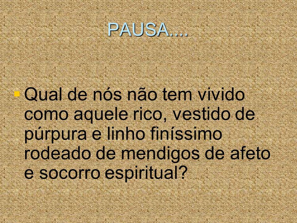 PAUSA....