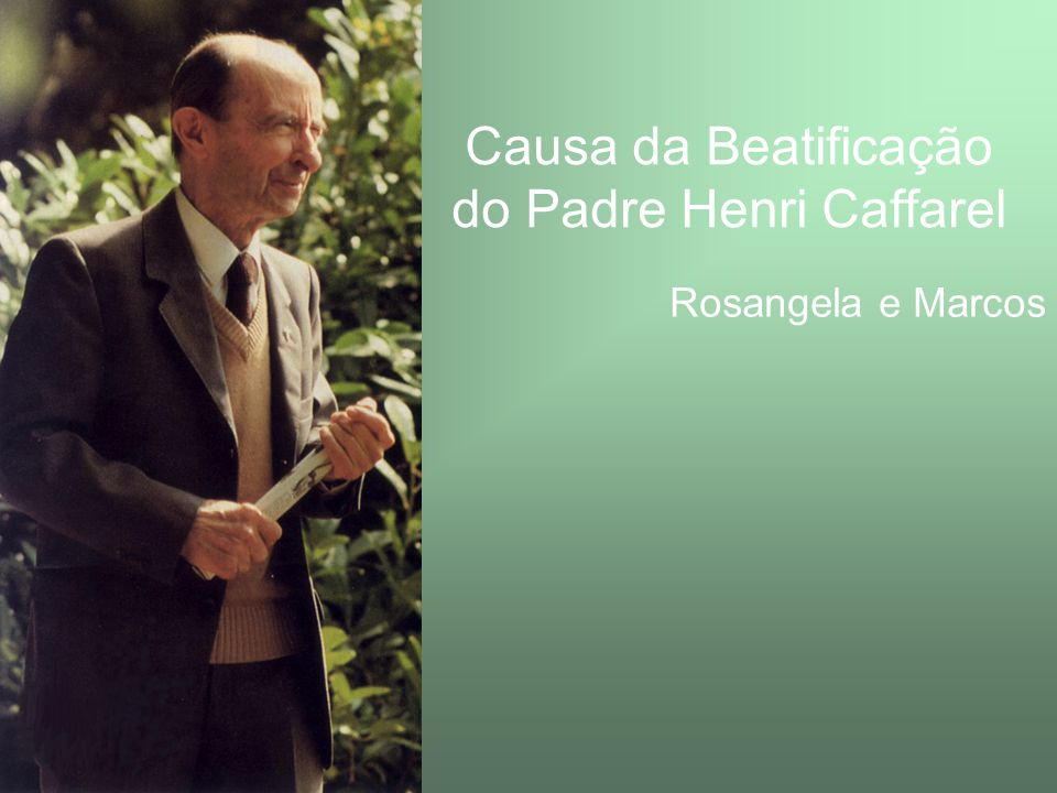 Causa da Beatificação do Padre Henri Caffarel
