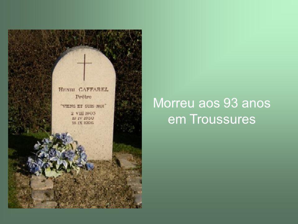 Morreu aos 93 anos em Troussures