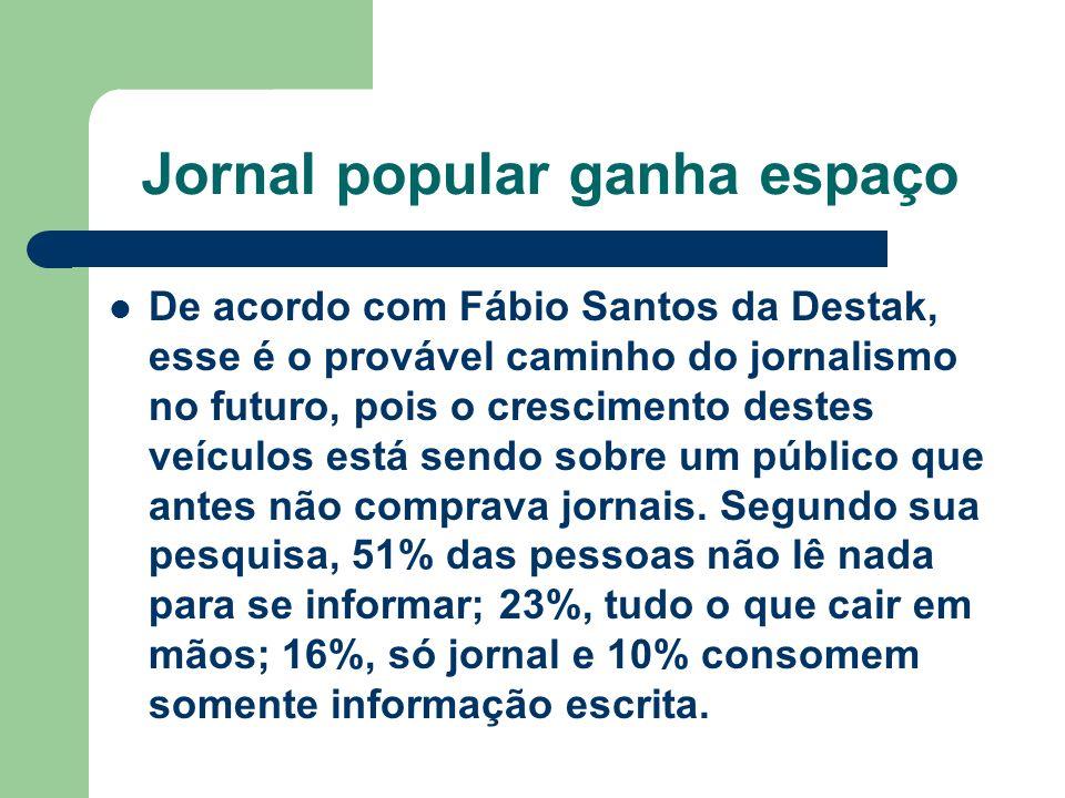 Jornal popular ganha espaço