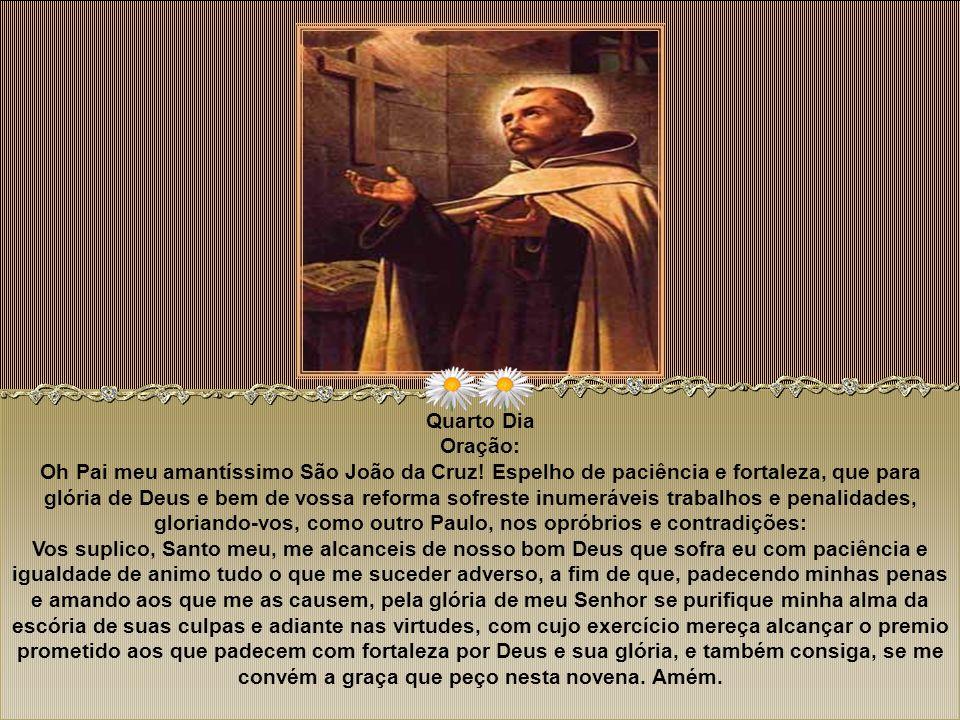 Quarto Dia Oração: Oh Pai meu amantíssimo São João da Cruz
