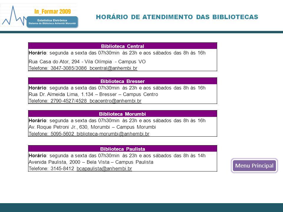 HORÁRIO DE ATENDIMENTO DAS BIBLIOTECAS