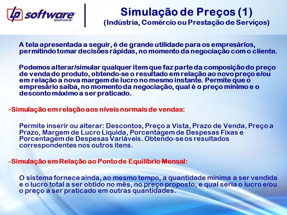 Simulação de Preços (1) (Indústria, Comércio ou Prestação de Serviços)