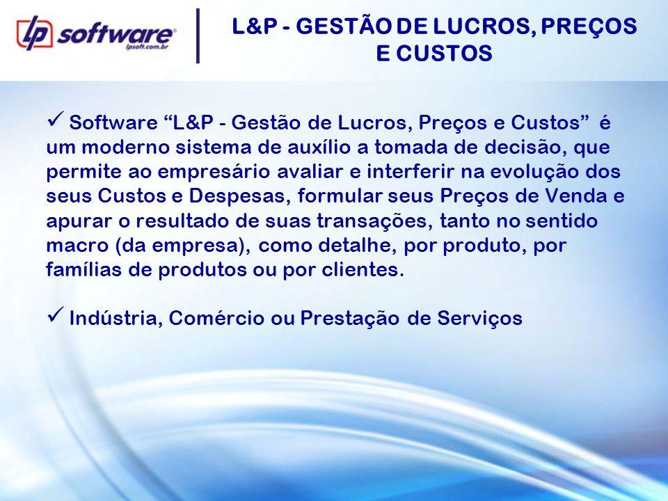 L&P - GESTÃO DE LUCROS, PREÇOS E CUSTOS