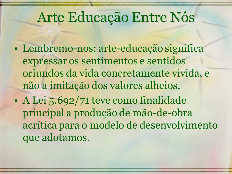 Arte Educação Entre Nós