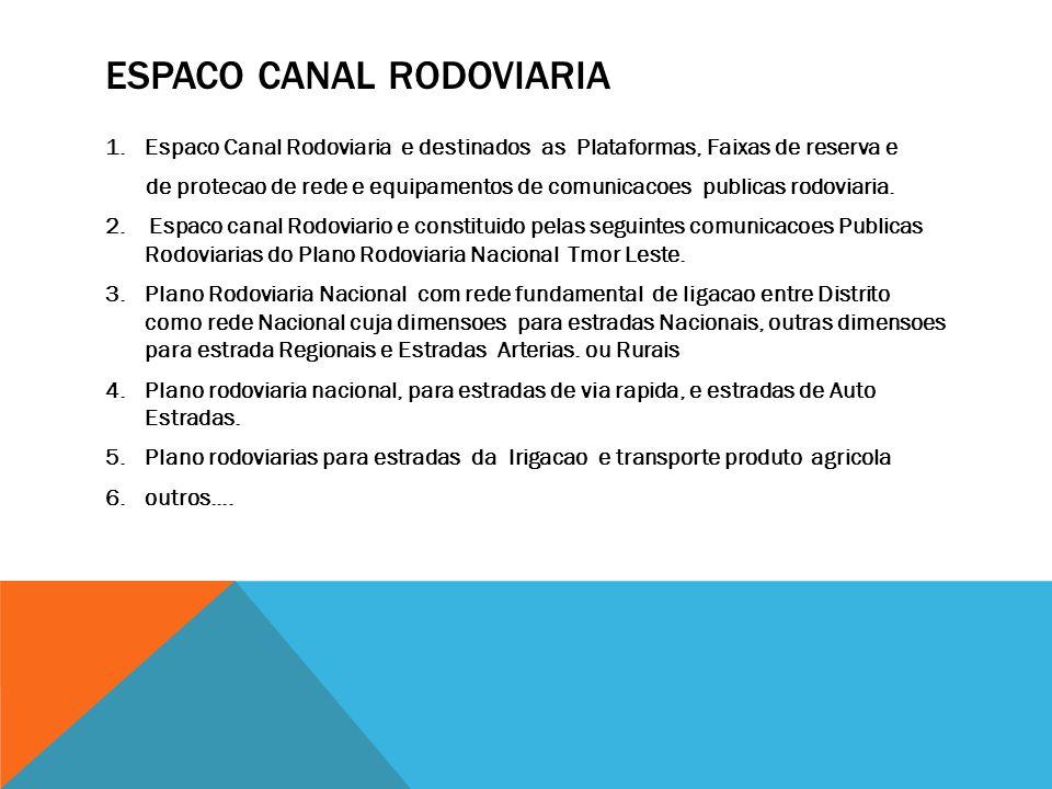 ESPACO CANAL RODOVIARIA