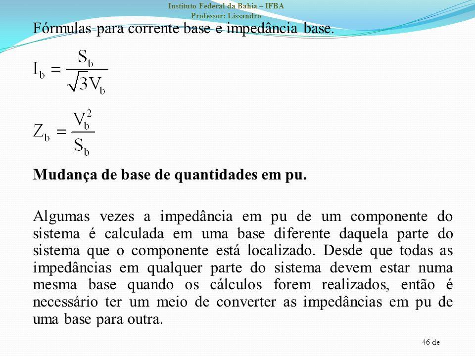 Fórmulas para corrente base e impedância base