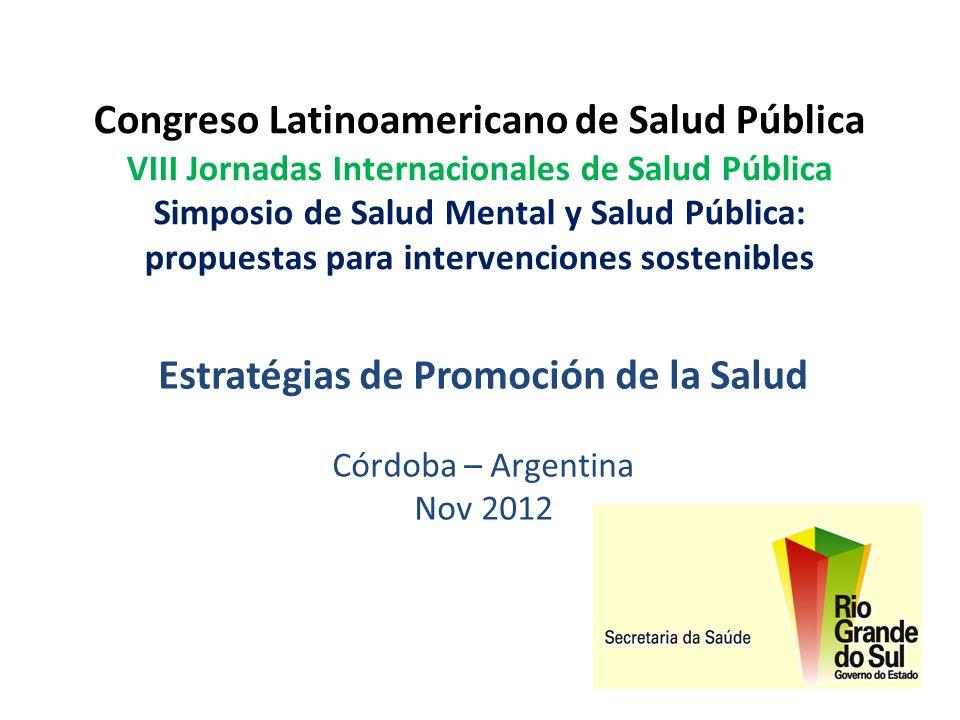 Estratégias de Promoción de la Salud Córdoba – Argentina Nov 2012