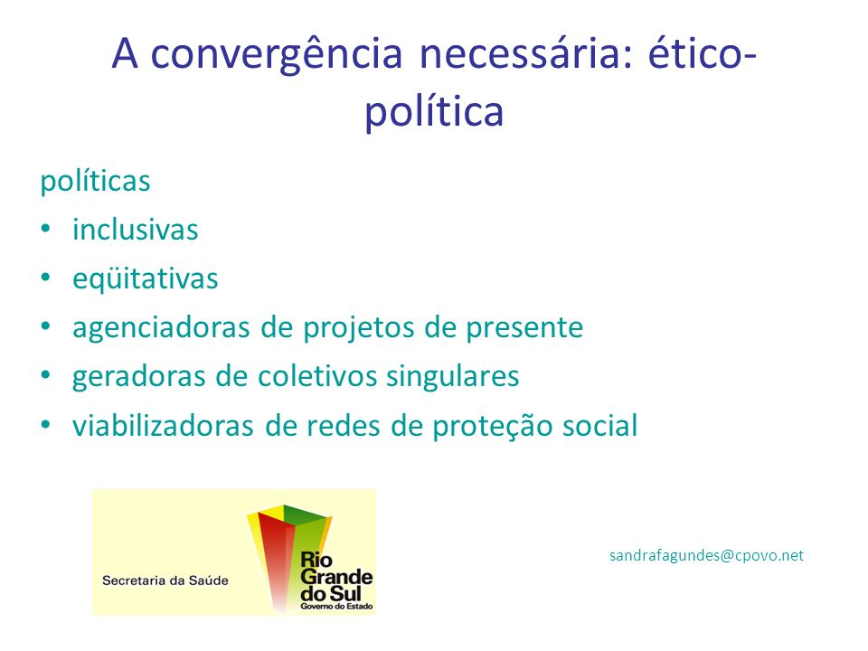 A convergência necessária: ético-política