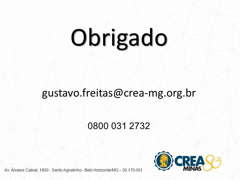 Obrigado gustavo.freitas@crea-mg.org.br 0800 031 2732
